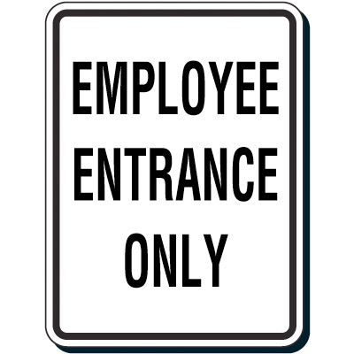 Reflective Parking Lot Signs - Employee Entrance Only