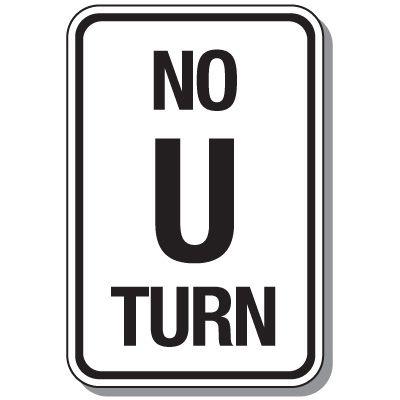 Reflective Parking Lot Signs - No U Turn