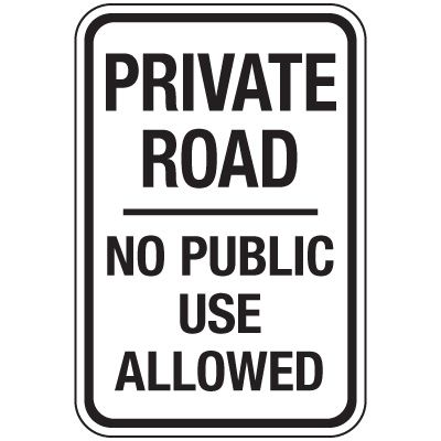 Reflective Parking Lot Signs - Private Road No Public Use Allowed