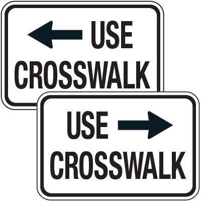 Reflective Pedestrian Crossing Signs - Use Crosswalk