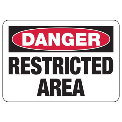 Danger Restricted Area Signs