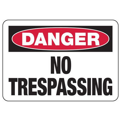 Danger No Trespassing With Red Border Sign