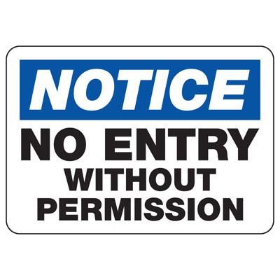 Notice No Entry Signs