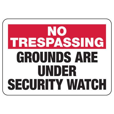 No Trespassing Security Watch Signs