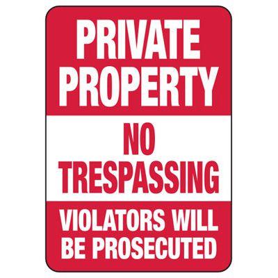 Private Property No Trespassing Violators Signs