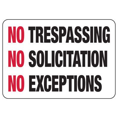 No Trespassing No Exceptions Signs
