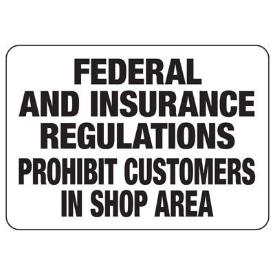 Prohibit Customers In Shop Signs