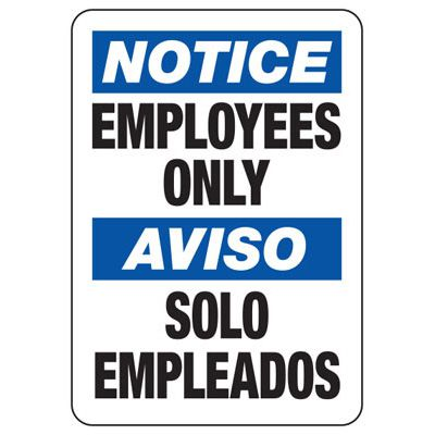 Bilingual Notice Employees Only Signs
