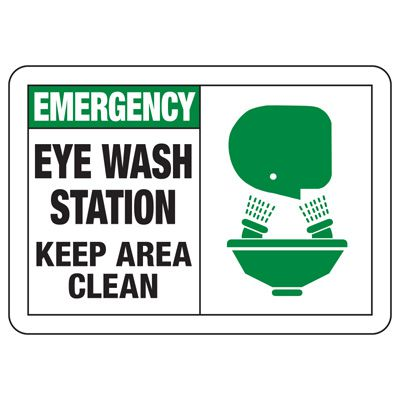 Safety Alert Signs - Emergency Eye Wash Station Keep Area Clean
