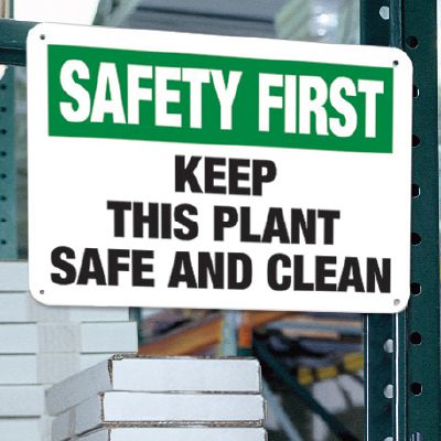 Safety First Keep Plant Clean Sign