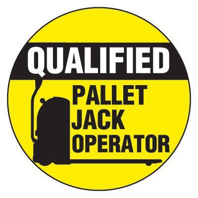 Safety Hard Hat Labels - Qualified Pallet Jack Operator