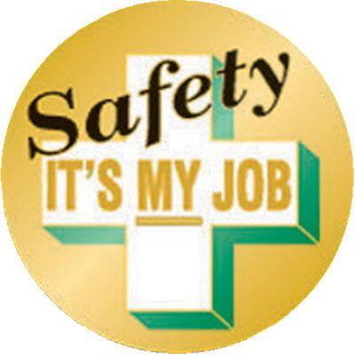 Safety It's My Job Pin