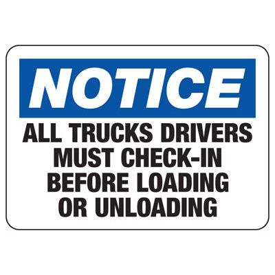 Truck Drivers Must Check In Sign