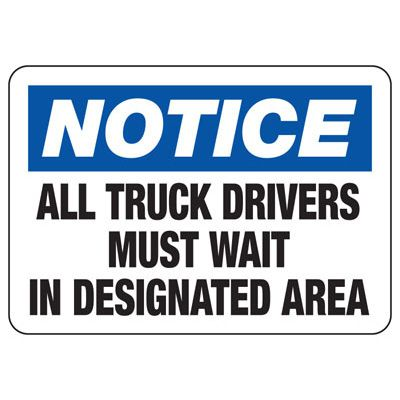 Truck Drivers In Designated Area Sign