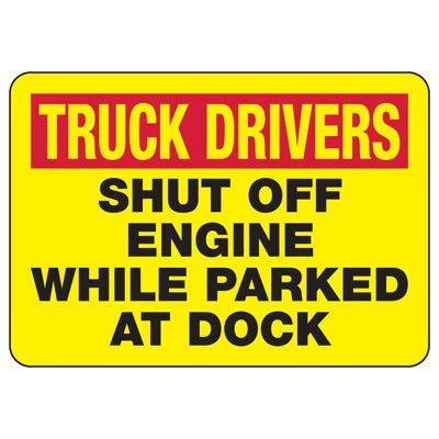 Truck Drivers Shut Off Engine Sign