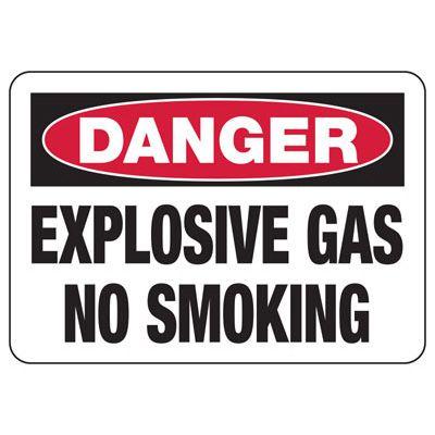Danger Explosive Gas No Smoking Sign