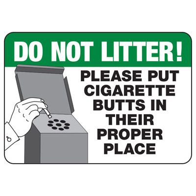 Cigarette Butt Disposal Sign