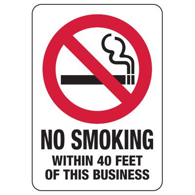 No Smoking Signs - No Smoking Within 40 Feet Of This Business