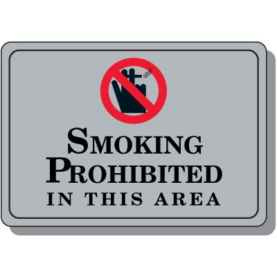 Smoking Prohibited In Area Sign