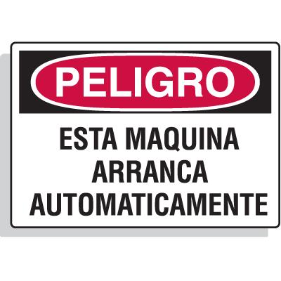 Spanish Hazard Warning Labels - Peligro Esta Maquina Arranca Automaticamente