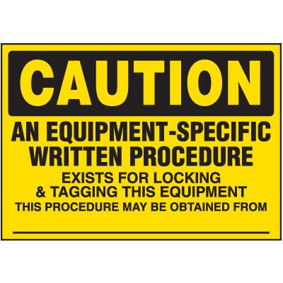 Lock-Out Labels - An Equipment-Specific Written Procedure