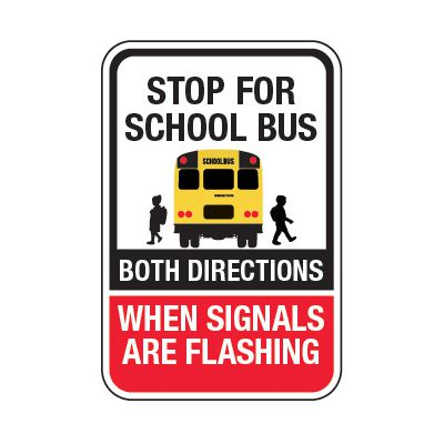 Stop For School Bus - School Parking Signs