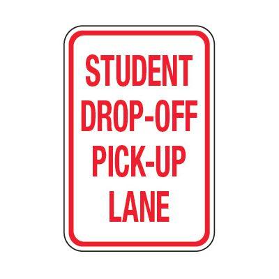 Student Drop Off Pick Up Lane - School Parking Signs