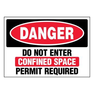 Super-Stik Signs - Danger Do Not Enter Confined Space
