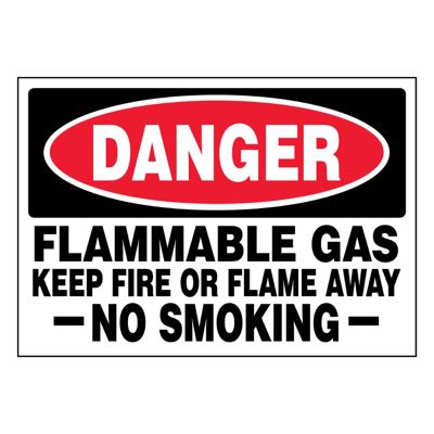 Super-Stik Signs - Danger Flammable Gas Keep Fire Or Flame