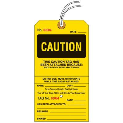 Caution Tear-Off Tags
