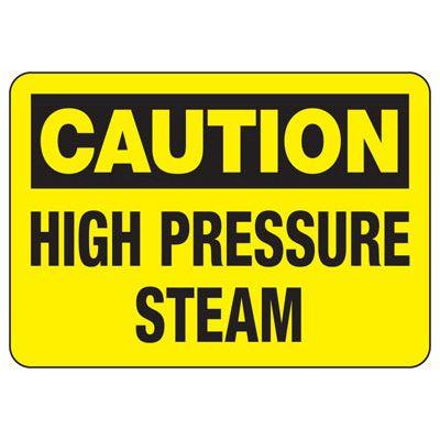 Temperature Warning Signs - Caution High Pressure Steam