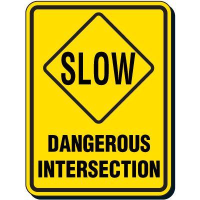 Slow Dangerous Intersection Sign