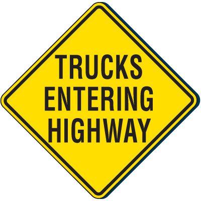 Trucks Entering Highway Traffic Sign