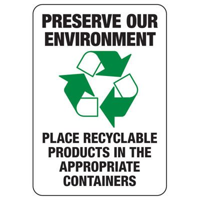 Preserve Our Environment Recycling Sign