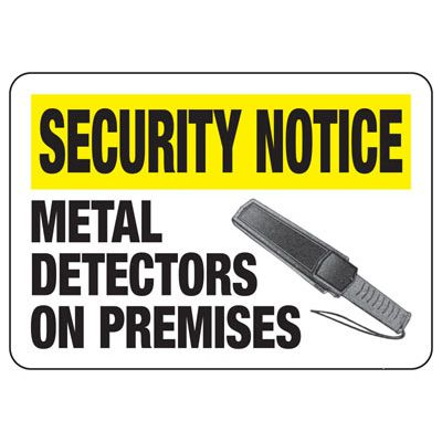 Metal Detector On Premises Sign