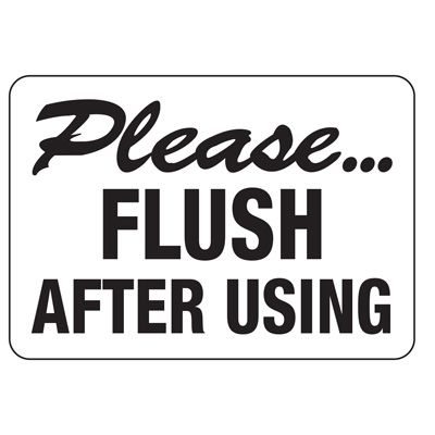 Flush After Use Restroom Sign