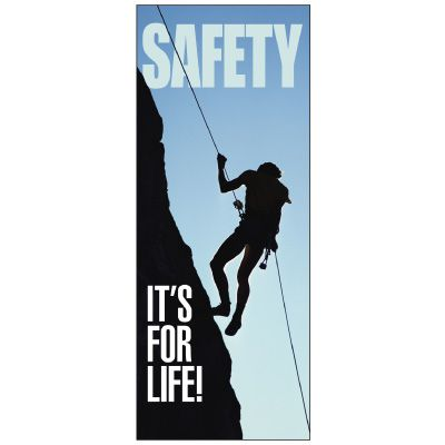 Safety It's For Life Banner
