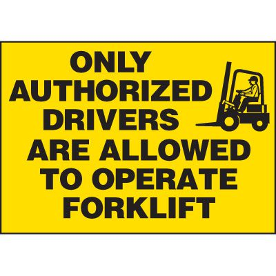Authorized Forklift Driver Label