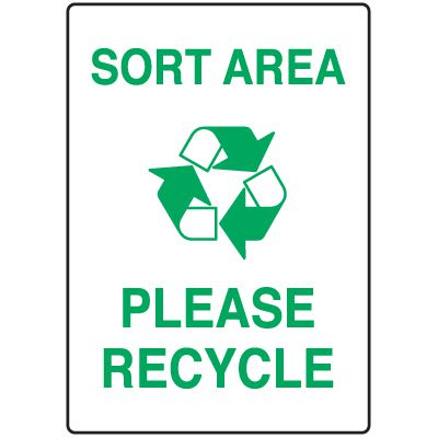 Visual Workplace Recycling Signs - Sort Area Please Recycle