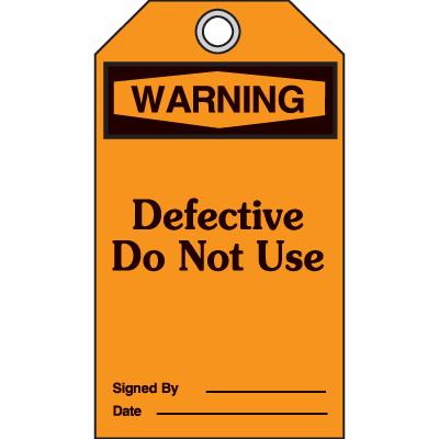 Warning Defective Do Not Use - OSHA Safety Tags
