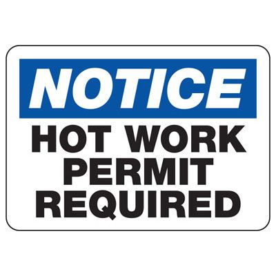 Notice Hot Work Permit Required Sign