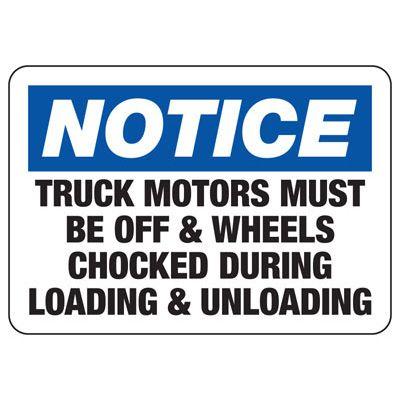 Notice Motors Off & Wheels Chocked Sign