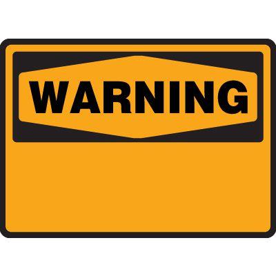 Write-On Warning Safety Sign