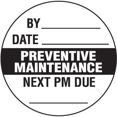 Preventive Maintenance Inspection Label