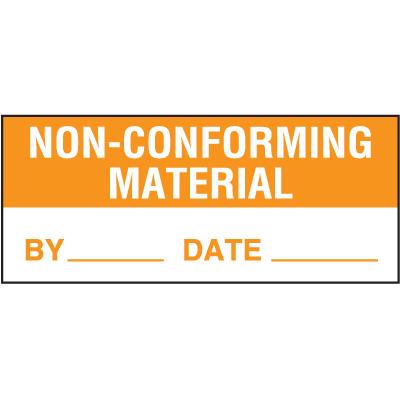 Non-Conforming Material Label