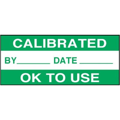 Calibrated/OK to Use Self-Laminating Status Labels