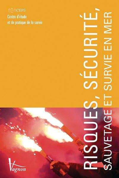 Manuel Risques, sécurité, sauvetage et survie en mer