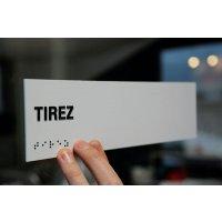 """Signalétique braille PVC avec texte """"Tirez"""""""