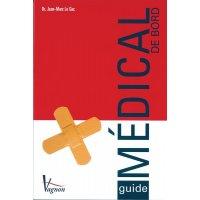 Guide médical de bord et sauvetage en mer