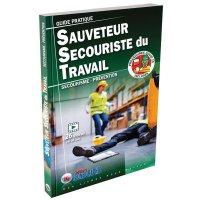 Guide pratique du Sauveteur Secouriste du Travail
